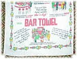 Great Vintazge bar Towel, with all sorts of 'humour situations' on it. The towel would lookk great in a frazme for a Family Bar Room. It is 30 inches long, and 14 inches wide. The lined is faded, thou...