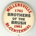 Millersville, Brothers Of The Brush Pinback