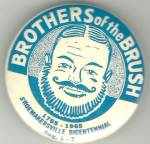 Shoemakersville Brothers Of The Brush Pinback