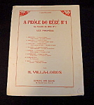 Sheet Music, Les Poupees By H. Villa-lobos.