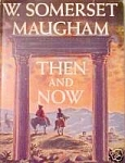 Then And Now - W. Somerset Maugham