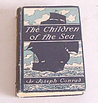 The Children Of The Sea By Joseph Conrad 1887 1st Ed