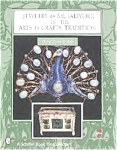 Jewelry & Metalwork In The Arts & Crafts Tradition - Revised