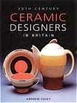 20th Century Ceramic Designers In Britain By Andrew Casey