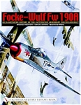 Focke-wulf Fw 190a An Illustrated History Of The Luftwaffe's Fighter