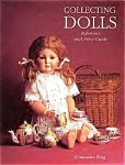 Collecting Dolls Reference And Price Guide By Constance King