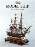 The Model Ship Her Role In History By Norman Napier Boyd