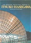 Itsuko Hasegawa: Selected And Current Works - New