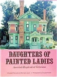Daughters Of Painted Ladies By Elizabeth Pomada