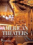 American Theaters By Joan Dillon & David Naylor