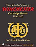 100 Years Of Winchester Cartridge By Ray T. Giles New