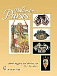 A Passion For Purses By Paula Higgins & Lori Blaser