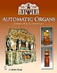 Automatic Organs By Arthur W. J. G. Ord-hume - New Book