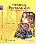 Mexican Popular Art By Wendy Scalzo