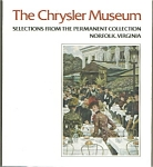 The Chrysler Museum: Selections