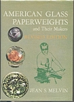 American Glass Paperweights And Their Makers