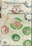 Catalogue & Price Guide Of Collectors' Paperweights