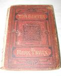 Very Rare 1st Edition Twain Book Tom Sawyer