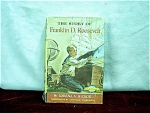 The Story Of Franklin D. Roosevelt By Lorena Hickok
