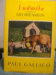 1960 Ludmila, A Story Of Liechtenstein
