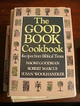 1986 The Good Book Cookbook, Recipes From Biblical Time