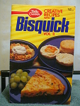 1986 Betty Crocker Creative Recipes With Bisquick