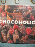 Chocoholic Cookbook With 50 Recipes Of Chocolate