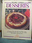 Creative Cooking Desserts Cookbook From 1992