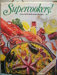 Super Cookery Cookbook With Over 600 Delicious Dishes