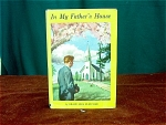 In My Fathers House By Grace Nies Fletcher