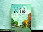This Is The Life By Helen Chappell White
