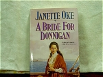 A Bride For Donnigan By Jannette Oke