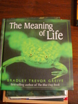 The Meaning Of Life, A Wonderful, Funny And Inspiration