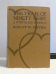 The Trail Of Ninety Eight, A Northland Romance