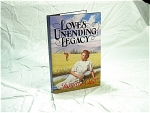 Loves Unending Legacy By Janette Oke