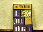 The Power Of Integrity By John F. Mcarthur