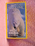 Arctic Kingdom: Life At The Edge By National Geographic