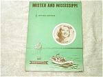 Mister And Mississippi