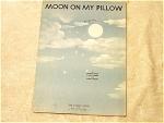 Moon On My Pillow