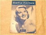Evertrue Evermore
