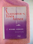 Slaughter On Tenth Avenue By Richard Rodgers From 1936