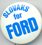 Slovaks For Ford 1976 Presidential Campaign Button