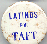Latinos For Taft 1970s Ohio Political Campaign Button