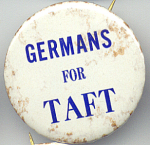 Germans For Taft 1970s Ohio Political Campaign Button
