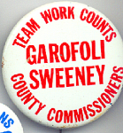 Garofoli, Sweeney County Commissioners Political Button