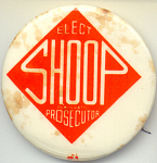 Elect Shoop For Prosecuter Political Campaign Button