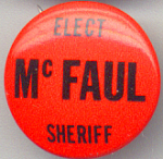 Elect Mcfaul For Sheriff Political Campaign Button