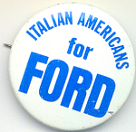 Italian Americans For Ford 1976 Presidential Campaign