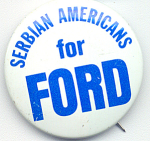 Serbian Americans For Ford 1976 Presidential Campaign