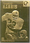 Franco Harris, Pittsburgh Steelers 22 Kt Gold Foil Card